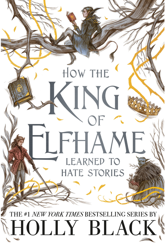 How The King Of Elfhame Learne...