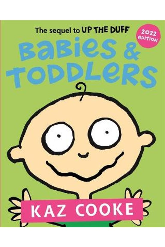 Babies & Toddlers: The Seq...