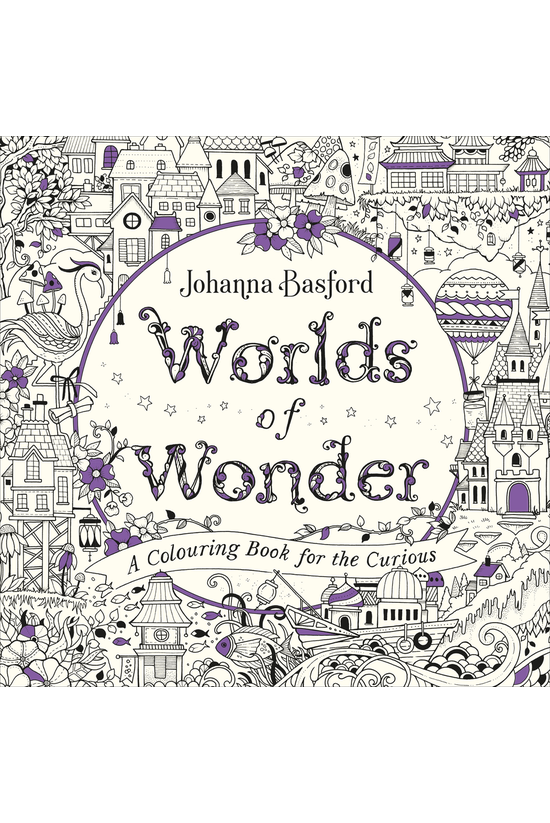 Worlds Of Wonder: A Colouring ...