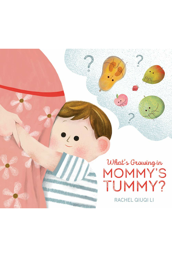 What's Growing In Mommy's Tumm...