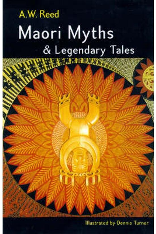 Maori Myths And Legendary Tale...