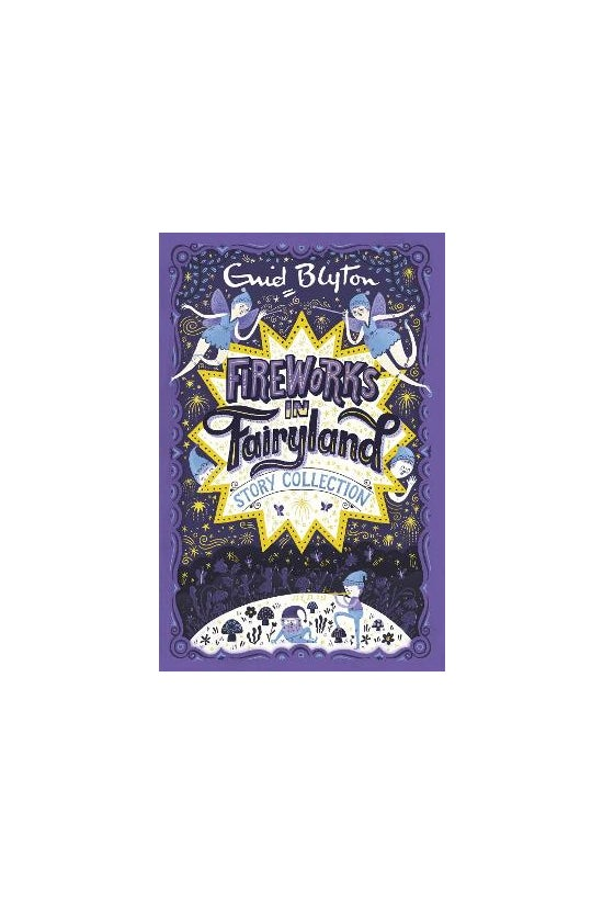 Fireworks In Fairyland Story C...