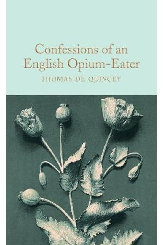Confessions Of An English Opiu...