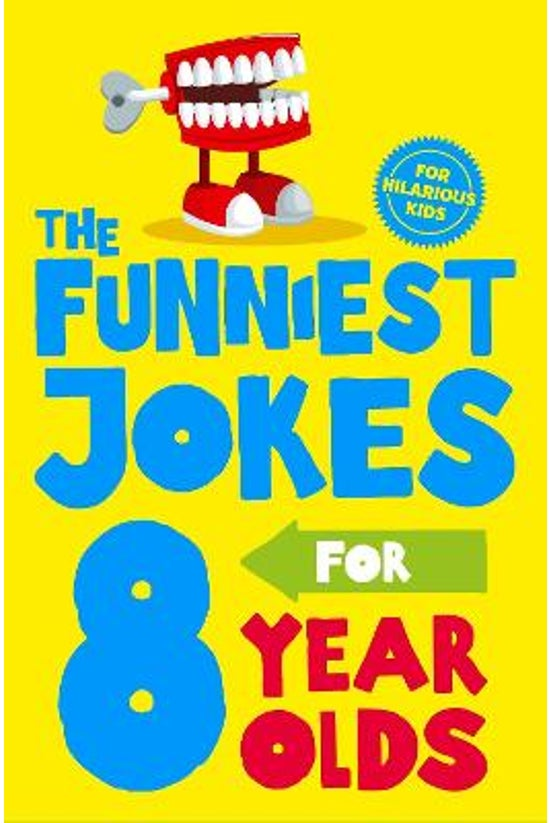 The Funniest Jokes For 8 Year ...
