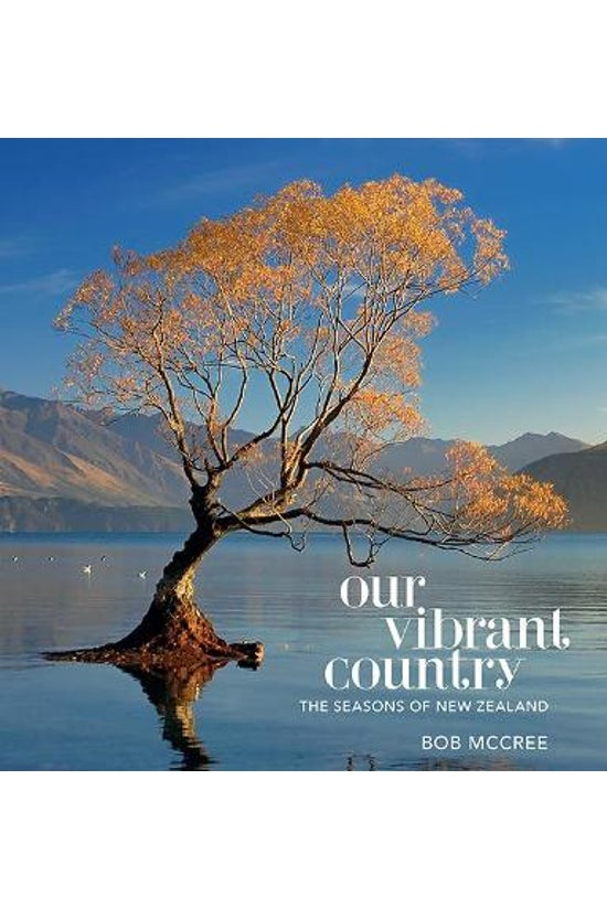 Our Vibrant Country: Seasons O...