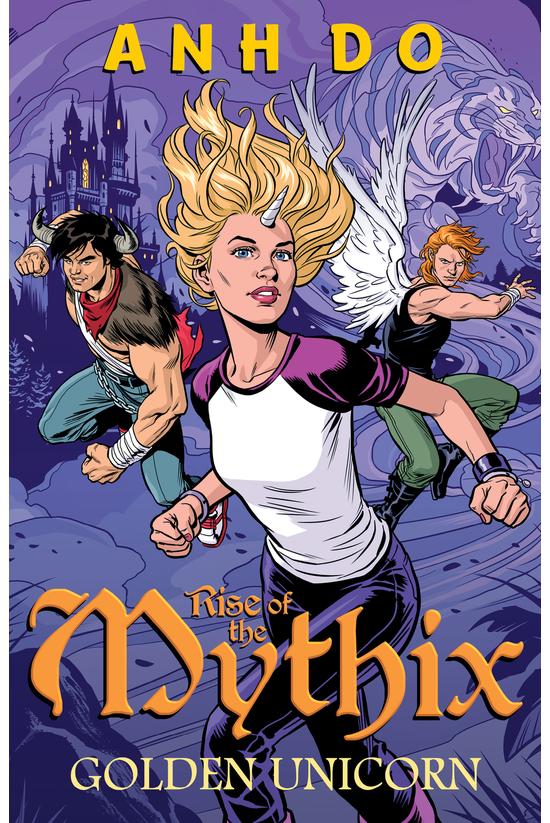 Rise Of Mythix #01: Golden Uni...