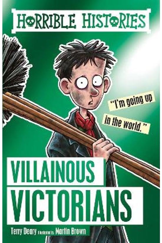 Horrible Histories: Villainous...