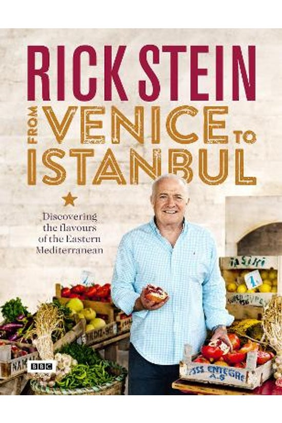 Rick Stein: From Venice To Ist...