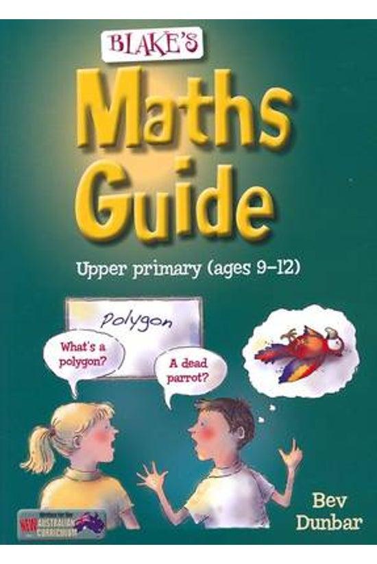 Blake's Maths Guide Upper Prim...