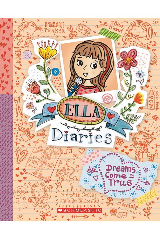 Ella Diaries #04: Dreams Come ...