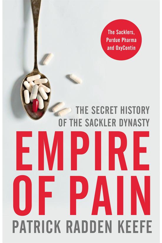 Empire Of Pain: The Secret His...