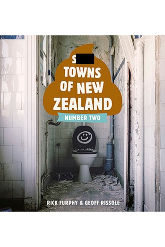 S*** Towns Of New Zealand Numb...