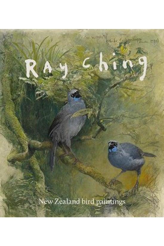Ray Ching: New Zealand Bird Pa...