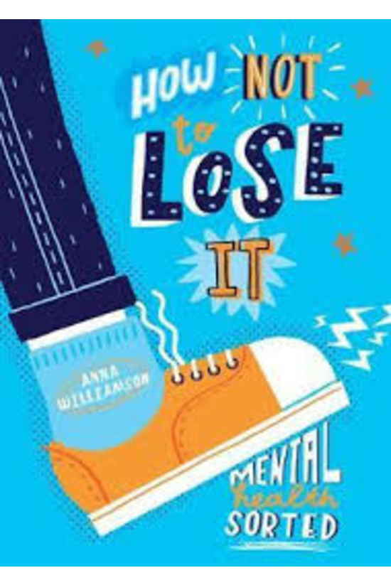 How Not To Lose It: Mental Hea...