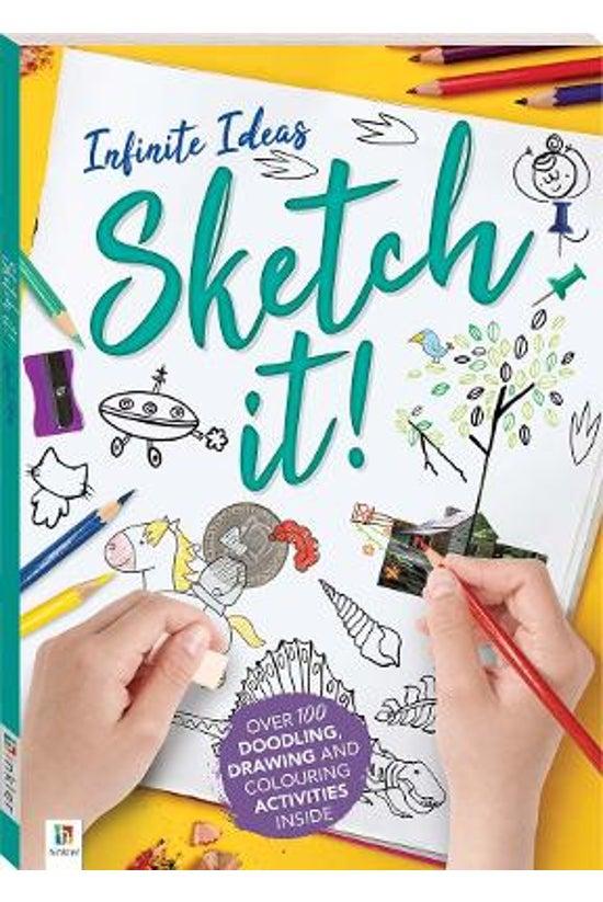 Infinite Ideas: Sketch It!
