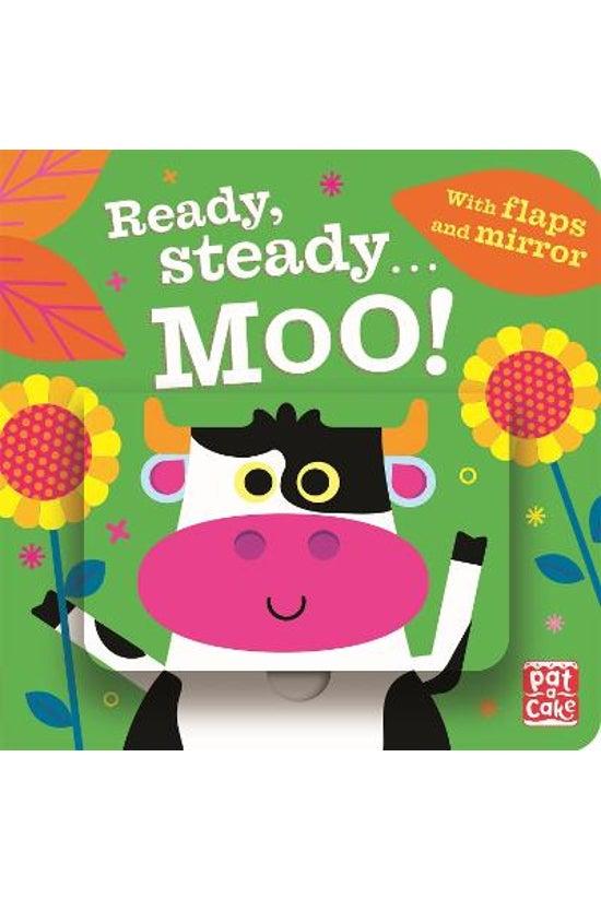Ready Steady... Moo!