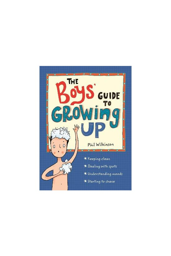 The Boys' Guide To Growing Up