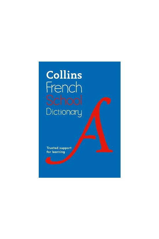 Collins French School Dictiona...