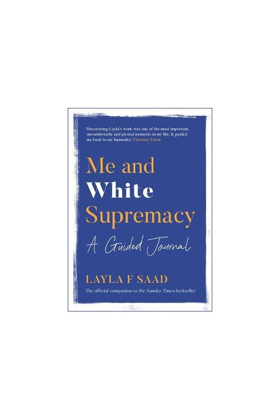 Me And White Supremacy: A Guid...
