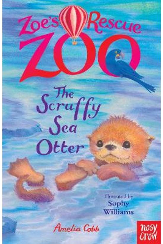 Zoe's Rescue Zoo #12: The Scru...