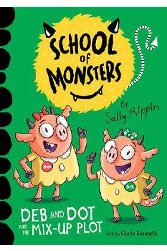 School Of Monsters #03: Deb An...