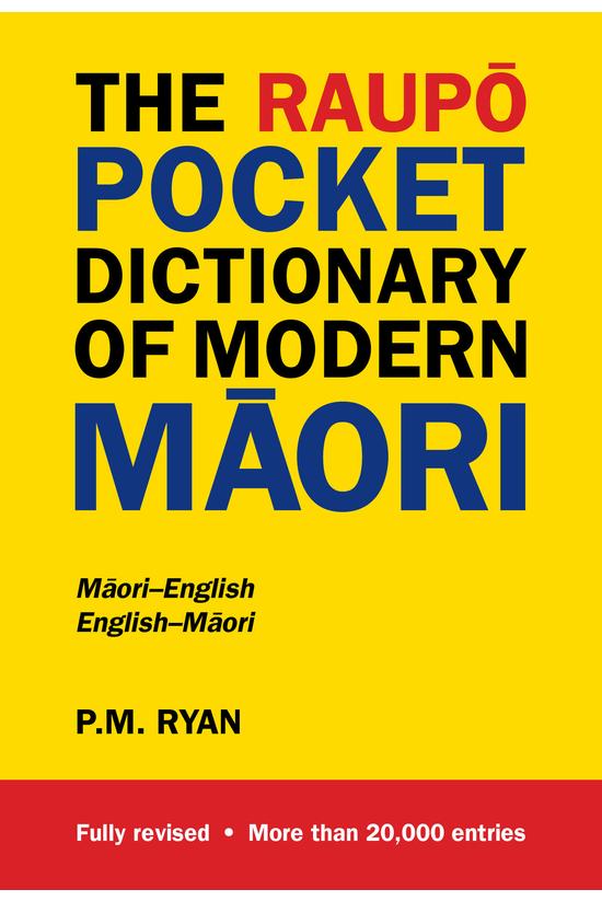 The Raupo Pocket Dictionary Of...