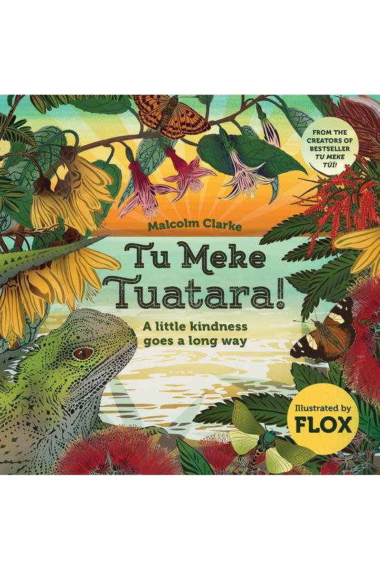 Tu Meke Tuatara!: A Little Kin...