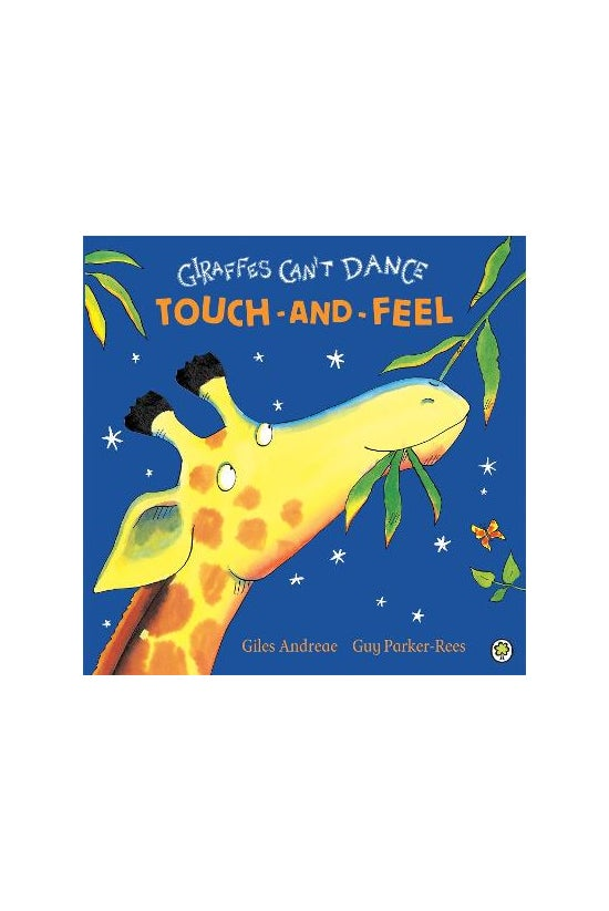 Giraffes Can't Dance Touch-and...