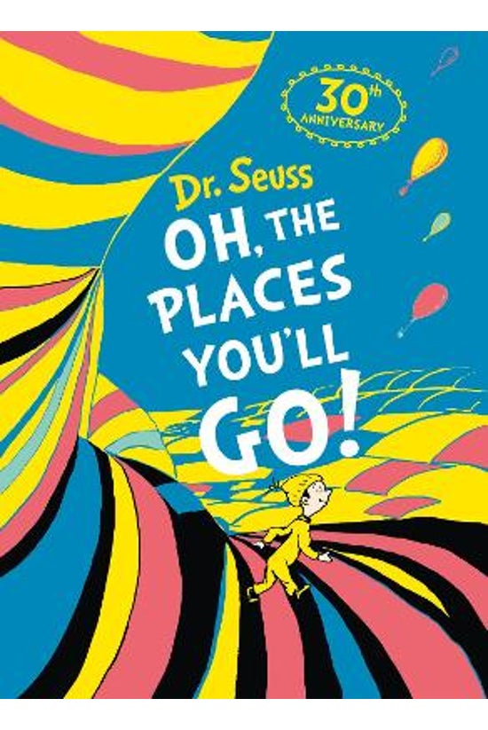 Oh, The Places You'll Go! Delu...