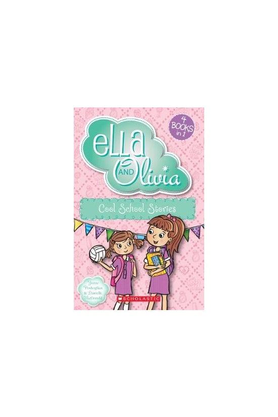 Ella And Olivia: Cool School S...