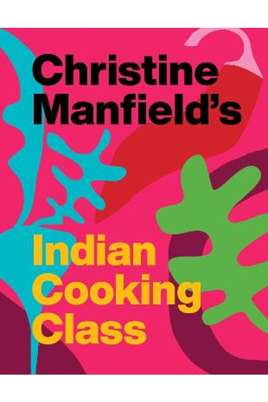 Christine Manfield's Indian Co...