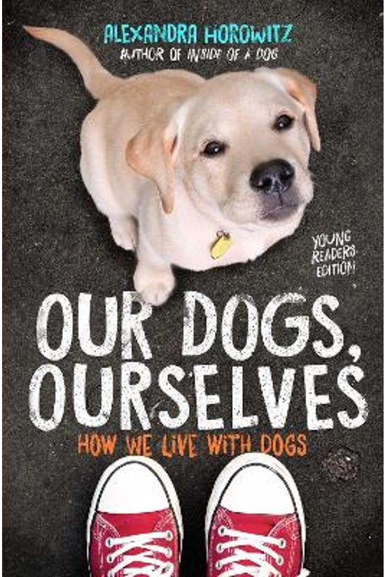 Our Dogs, Ourselves: Young Rea...