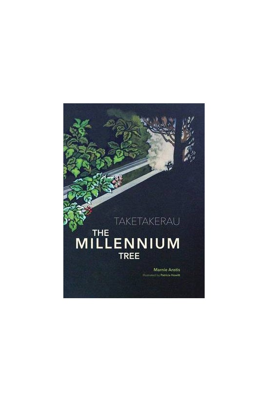 Taketakerau - The Millennium T...