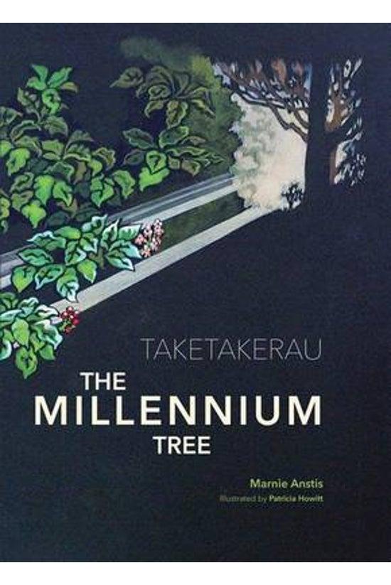 Taketakerau - The Millennium T...