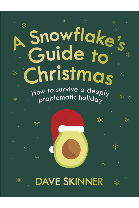 A Snowflake's Guide To Christm...