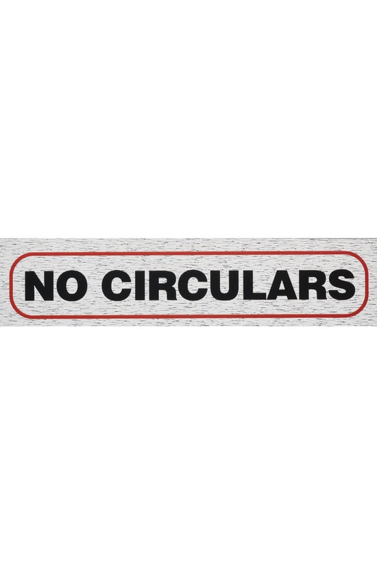 Information Signs No Circulars...