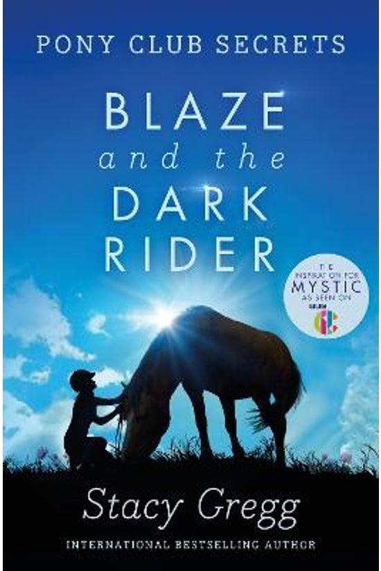 Pony Club Secrets #02: Blaze A...