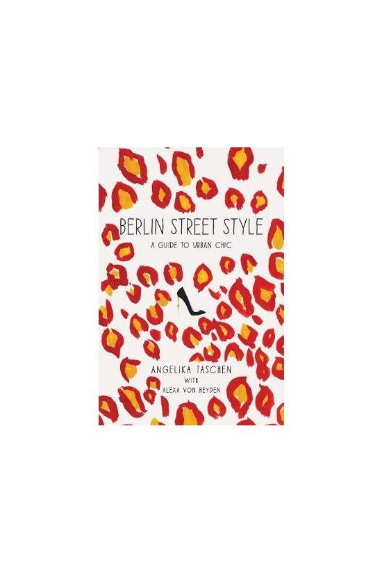 Berlin Street Style: A Guide T...