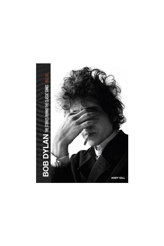 Bob Dylan: The Stories Behind ...