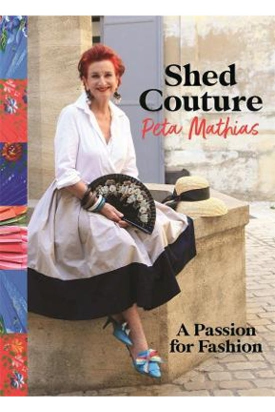 Shed Couture: A Passion For Fa...