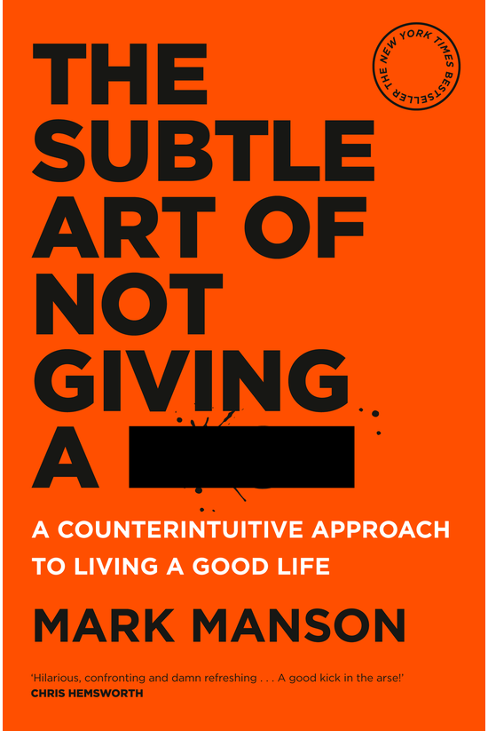 The Subtle Art Of Not Giving A...