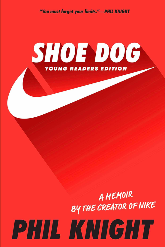 Shoe Dog: Young Readers Editio...