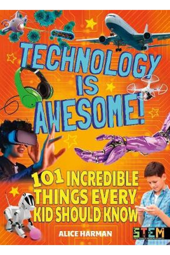 Technology Is Awesome