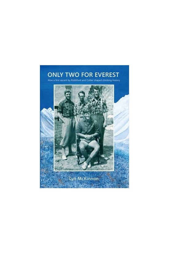 Only Two For Everest