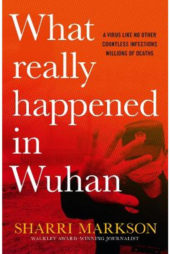 What Really Happened In Wuhan