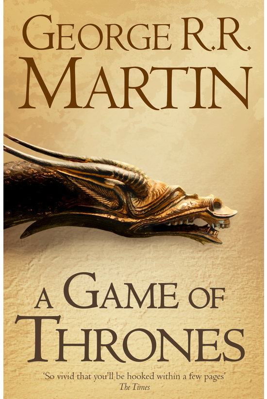 A Song Of Ice And Fire #01: A ...