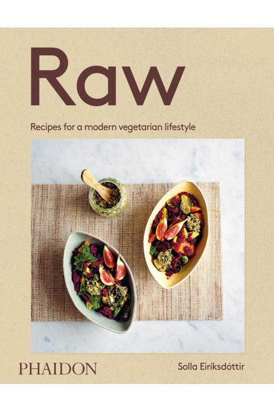 Raw: Recipes For A Modern Vege...