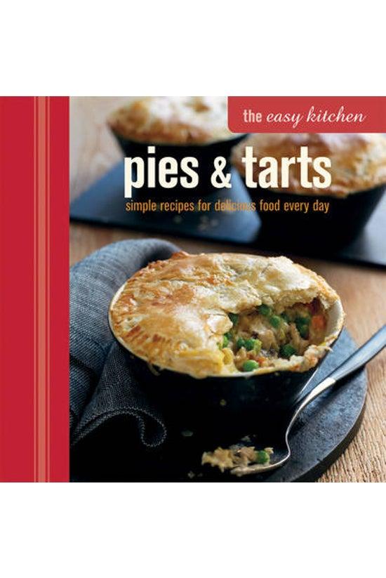 Easy Kitchen Pies & Tarts