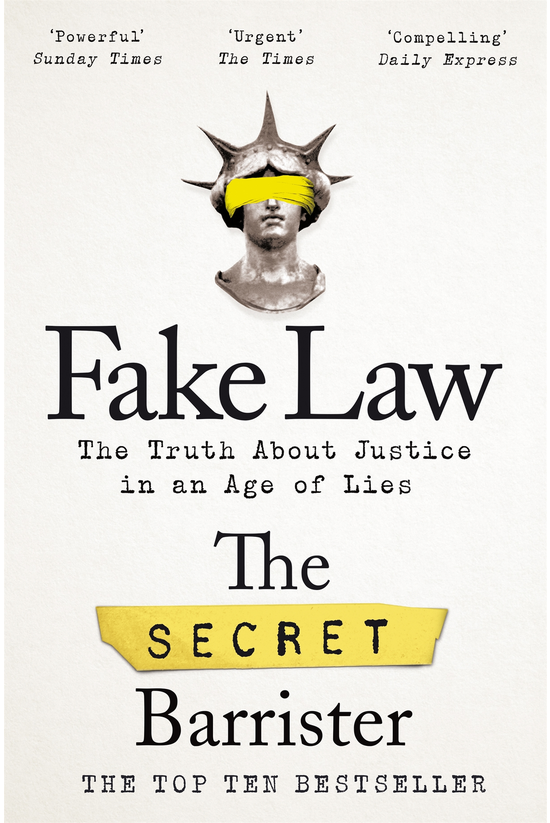 Fake Law: The Truth About Just...