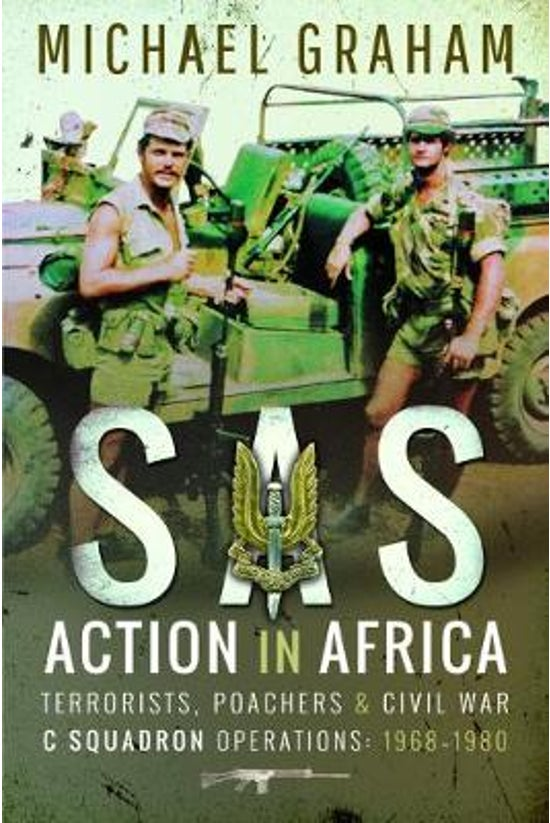 Sas Action In Africa: 1968-198...